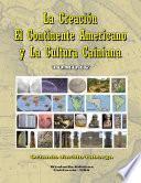 La Creaci—n, el Continente Americano y la Cultura Cainiana Ð Tomo IV