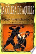 La c—lera de Aquiles