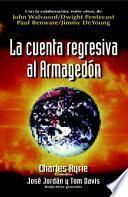 La Cuenta Regresiva Al Armagedón
