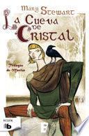 La cueva de cristal (Trilogía de Merlín 1)