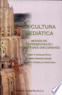La Cultura Mediatica