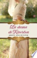 LA DAMA DE RIVERTON (Hawthorne House-4)