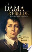 La Dama rebelde (El caballero Oliveros)