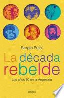 La década rebelde