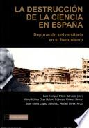 La destrucción de la ciencia en España