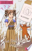 La Detective Mágica