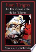 La Diabolica Santa De Las Tijeras