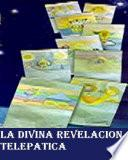 LA DIVINA REVELACION TELEPATICA