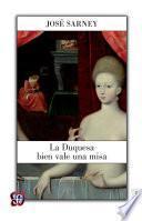 La duquesa bien vale una misa