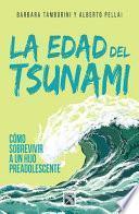 La Edad Del Tsunami