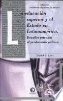 La educación superior y el estado en Latinoamérica