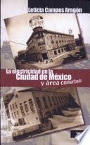 La electricidad en la ciudad de México y área conurbada