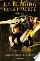 La Elegida de la Muerte (Oiyya)