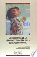 La enseñanza de la lengua extranjera en la educación infantil