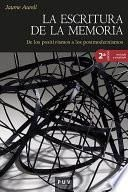 La escritura de la memoria, 2a ed.