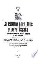 La escuela para Dios y para España