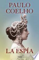 La espía (Biblioteca Paulo Coelho)