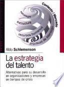 La estrategia del talento