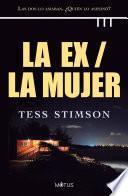 La ex / La mujer (versión española)