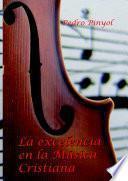 La Excelencia en la Música Cristiana