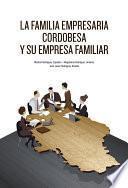 La Familia Empresaria Cordobesa Y Su Empresa Familiar