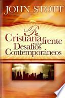 La Fe Cristiana Frente A los Desafios Contemporaneos = Christian Faith and Contemporary Challenges