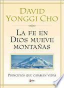 LA Fe en Dios Mueve Montanas