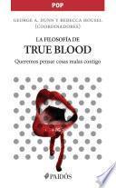 La filosofía de True Blood