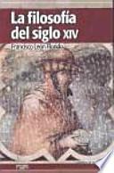 La filosofía del siglo XIV : textos esenciales
