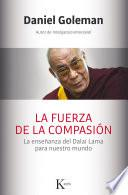 La fuerza de la compasión