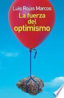 La fuerza del optimismo