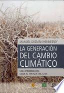 La generación del cambio climático