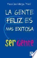 La gente feliz es mas exitosa