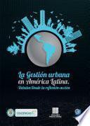 La Gestión Urbana en América Latina