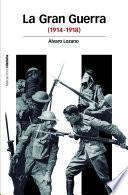 La Gran Guerra (1914-1948)