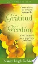 La gratitud El perdón