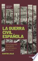 La guerra civil española (Santos Juliá)
