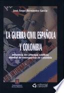 La Guerra Civil Española y Colombia
