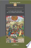 La Guerra de Granada en su contexto internacional