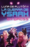 La guerra de Ysaak