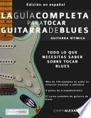 La Guia Completa Para Tocar Guitarra de Blues - Guitarra Ritmica