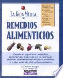 La guía médica de remedios alimenticios