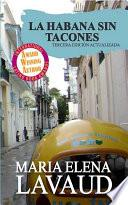 La Habana sin Tacones