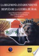 La hegemonía estadounidense después de la guerra en Irak