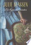 La hija del pintor / The Painter's Daughter