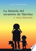 La historia del secuestro de Martina y otras historias