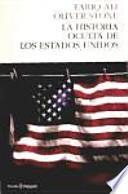 La historia oculta de los estados unidos / The hidden history of the United States