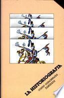 La historiografía, como conciencia histórica