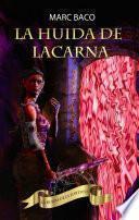La huida de Lacarna