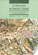 La ilustración en América colonial